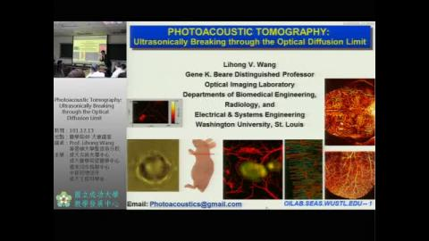 Photoacoustic Tomography: Ultrasonically Breaking through the Optical Diffusion Limit(偏醫學應用)