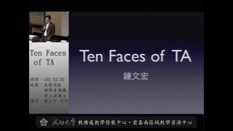 Ten Faces of TA
