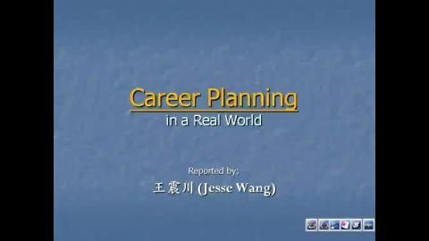 Career Planning in a Real World